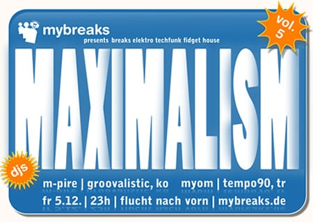 mybreaks maximalism